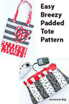 Easy Breezy Padded Tote Pattern by Jo-Lydia's Attic