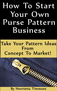 How To Start Your Own Purse Pattern Business Kindle e-book on Amazon
